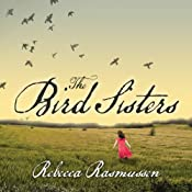 The Bird Sisters | [Rebecca Rasmussen]