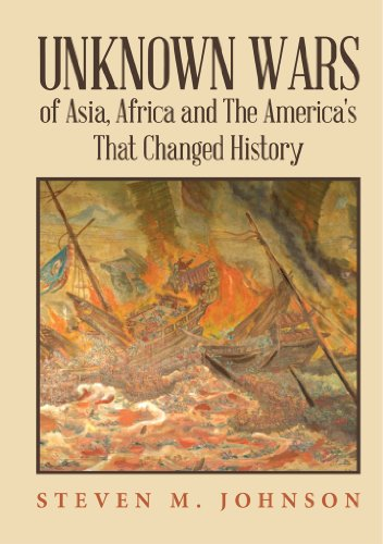 Unknown Wars of Asia, Africa and The America's That Changed History cover