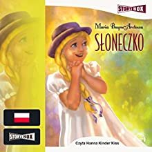 Sloneczko Audiobook by Maria Buyno-Arctowa Narrated by Hanna Kinder-Kiss