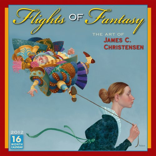 Flights of Fantasy 2012 Wall (calendar)