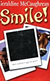 Smile! 2004 (0192719610) by McCaughrean, Geraldine