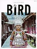 BIRD6号 エキゾチック・アジア—民族衣装を纏う人々— (講談社 Mook(J))