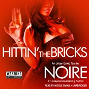 Hittin' the Bricks: An Urban Erotic Tale | [Noire]