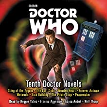 Doctor Who: Tenth Doctor Novels: Eight adventures for the 10th Doctor Radio/TV Program by Jacqueline Rayner, Stephen Cole Narrated by Adjoa Andoh, Freema Agyeman, Reggie Yates, Will Thorp