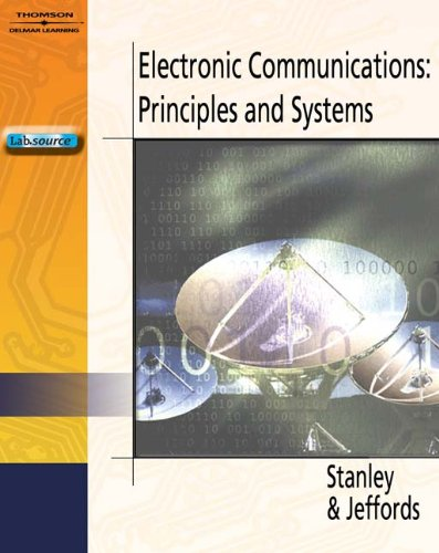 Electronic Communications: Principles and Systems