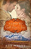 A Land To Call Her Own: A Novel