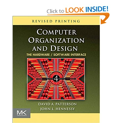 Computer Organization And Design The Hardware Software Interface The Morgan Kaufmann Series In Computer Architecture And Design Ebook David A Patterson John L Hennessy Kindle Shop