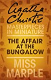 The Affair at the Bungalow: A Miss Marple Short Story