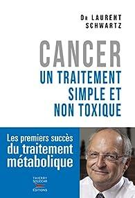 Cancer : un traitement simple et non toxique - Babelio