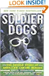 Soldier Dogs: The Untold Story of Ame...