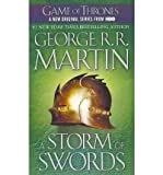 [A STORM OF SWORDS: A SONG OF ICE AND FIRE: BOOK THREE] BY Martin, George R. R. (Author) Bantam (publisher) Massmarketpaperback