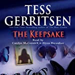The Keepsake: A Rizzoli & Isles Novel (       ABRIDGED) by Tess Gerritsen, Alyssa Bresnahan Narrated by Carolyn McCormick