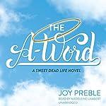 The A-Word | Joy Preble