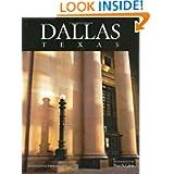 Dallas, Texas: A Photographic Portrait