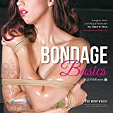 Bondage Basics: Naughty Knots and Risque Restraints You Need to Know Paperback January 1, 2015