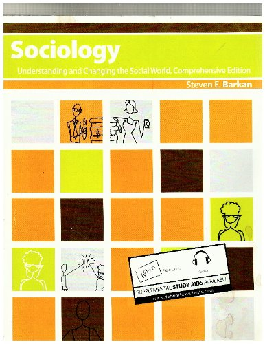 Sociology: Understanding and Changing the Social World