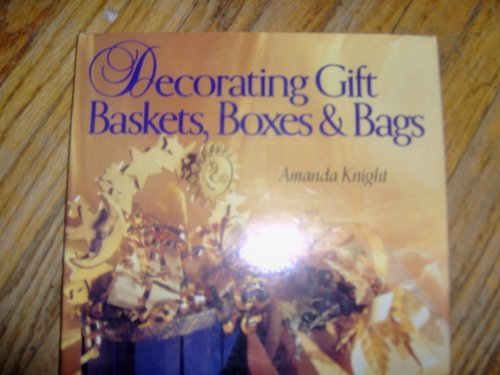 Decorating Gift Baskets, Boxes, & Bags