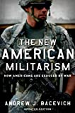 Book cover for The New American Militarism: How Americans Are Seduced by War
