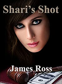 Shari's Shot by James Ross ebook deal