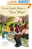 I'm an English Major Now What?