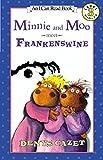 Minnie and Moo Meet Frankenswine (I Can Read Book 3)