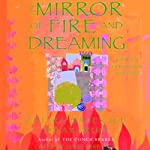 The Mirror of Fire and Dreaming: Brotherhood of the Conch, Book 2 | Chitra Banerjee Divakaruni