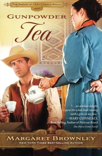 Image of Gunpowder Tea (The Brides Of Last Chance Ranch Series)
