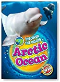 Arctic Ocean (Discover the Oceans)