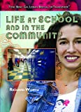 Life at School and in the Community (Teens: Being Gay, Lesbian, Bisexual, Or Transgender)