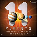 11 Planets: A New View of the Solar Systemby David A. Aguilar