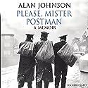 Please, Mister Postman Hörbuch von Alan Johnson Gesprochen von: Alan Johnson