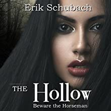 The Hollow Audiobook by Erik Schubach Narrated by Hollie Jackson