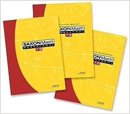 Saxon Math 7/6 Homeschool by Saxon Publishers Staff and Stephen Hake (2004,...