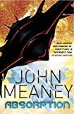 John Meaney Absorption: Ragnarok 1: Ragnarok v. 1