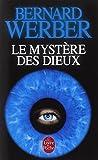 NOUS LES DIEUX T03 : LE MYSTÈRE DES DIEUX