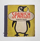 The Penguin Spanish Phrase Book (Spanish Edition) (0140027084) by Alvarez, Maria Victoria