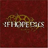 Ground Is Rushing Up To Meet Us [Us Import] by If Hope Dies (2004-11-02)