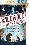 Wildwood Imperium: The Wildwood Chron...