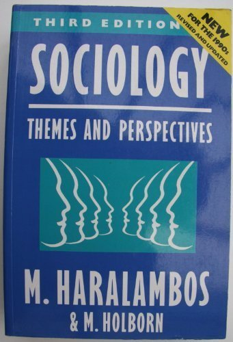 haralambos and holborn This eighth edition of sociology themes and perspectives provides a comprehensive introduction to sociology for a-level and undergraduate students this essential resource is fully updated to match the latest sociological teaching, research and developments to support you in learning about sociology todaybrought to you by an established and trusted team of subject experts, sociology themes.