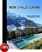 New Chalet Living