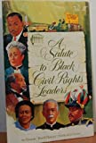 A Salute to Black Civil Rights Leaders (Black History Publications Series, V. 4)