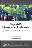 echange, troc Viviane Couzinet - Dispositifs info-communicationnels : Questions de médiations documentaires