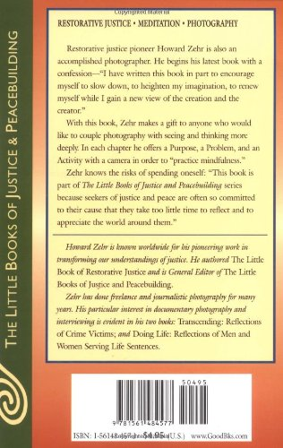 The Little Book of Contemplative Photography: Seeing with Wonder, Respect and Humility (Little Books of Justice & Peacebuilding)