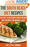 South Beach Diet: The SOUTH BEACH DIE...