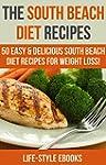 South Beach Diet: The SOUTH BEACH DIE...