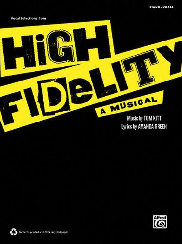 Vocal Selections From High Fidelity: A Musical Piano/Vocal