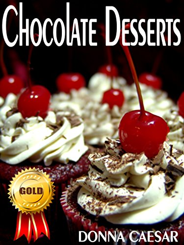 Free Kindle Book : Chocolate Desserts: A Chocolate Baking Cookbook for Chocolate Cupcakes, Pies, Chocolate Brownies, Cakes & Other Luscious Treats for Special Occasions (Holiday Cooking 2)