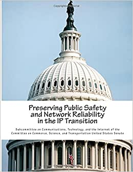 Preserving Public Safety And Network Reliability In The IP Transition