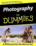 Photography For Dummies (For Dummies (Computer/Tech))