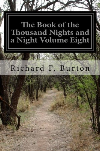 The Book of the Thousand Nights and a Night Volume Eight: 8